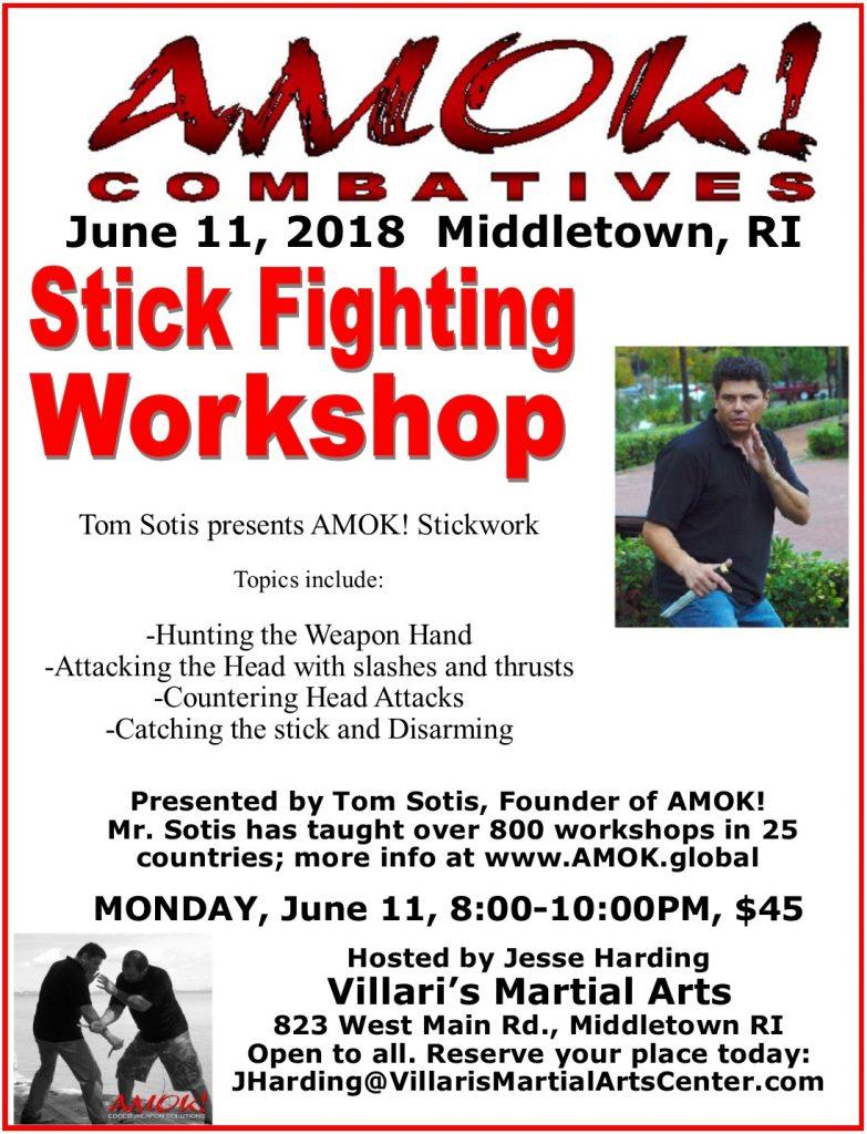Stickfighting Workshop AMOK! Tom Sotis Jesse Harding June 11 2018 Villari's Middletown RI